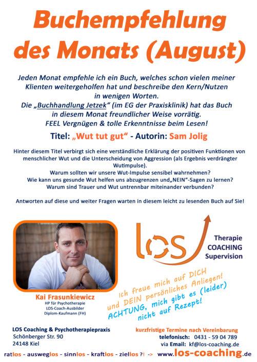 Sam Jolig: Wut tut gut! - Buchempfehlung Persönlichkeitsentwicklung
