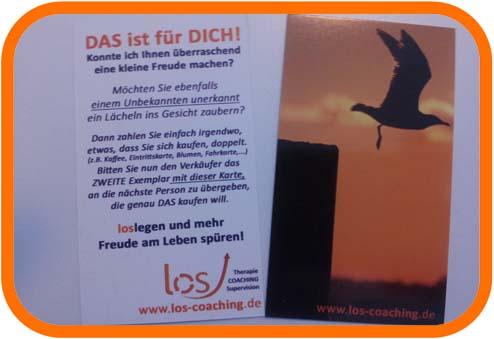 Freude schenken kann JEDER- los! Eine Aktion für mehr Lebensfreude von los-coaching, der innovativen Psychotherapie und Coaching-Praxis in Kiel.